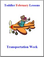 Toddler Lesson Plans for February – Week 1 – Transporation Theme
