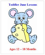 Younger Toddler June Curriculum Lessons Plans, Hands on Activities